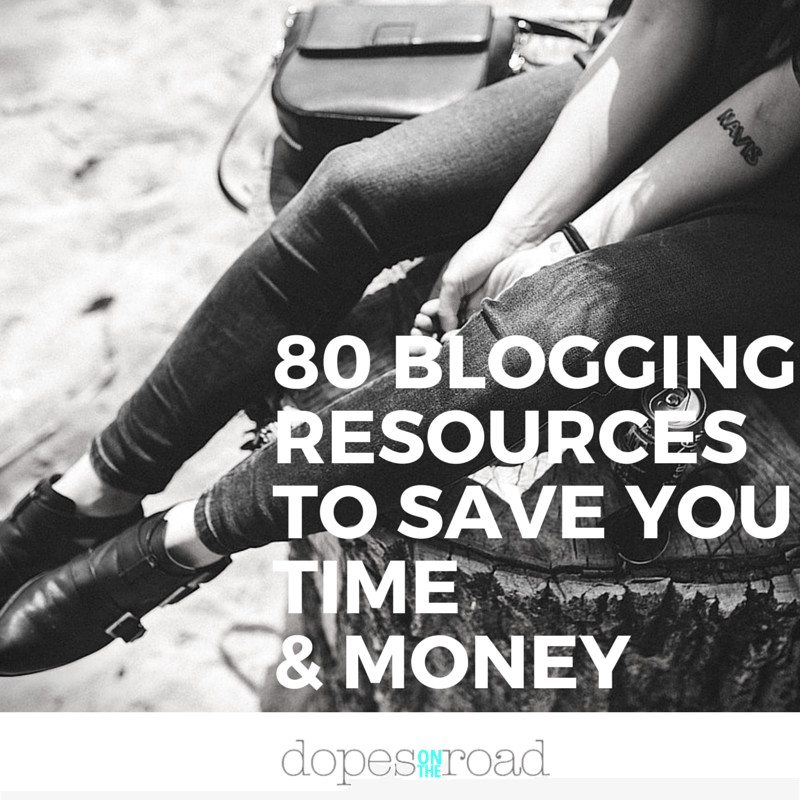 80 Blog Resources to Save You Time and Money