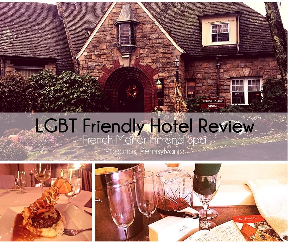 LGBTQ Friendly Hotel Review: French Manor Inn and Spa