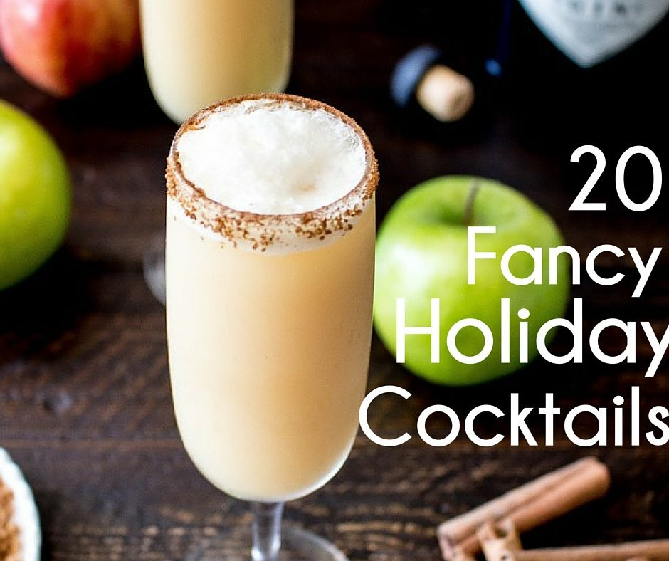20 Fancy Holiday Cocktails to Get You Feeling Fucked Up and Festive